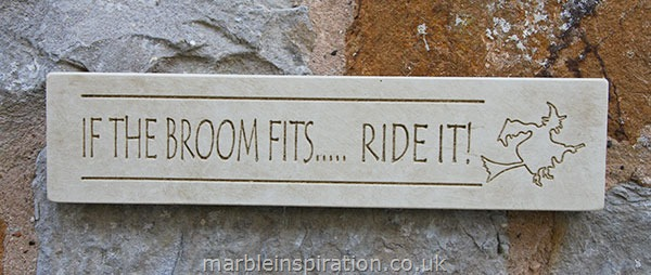 Garden Wall Plaques : Written Word Marble Plaques : Hanging Wall Sign 'If the Broom Fits..Ride It'