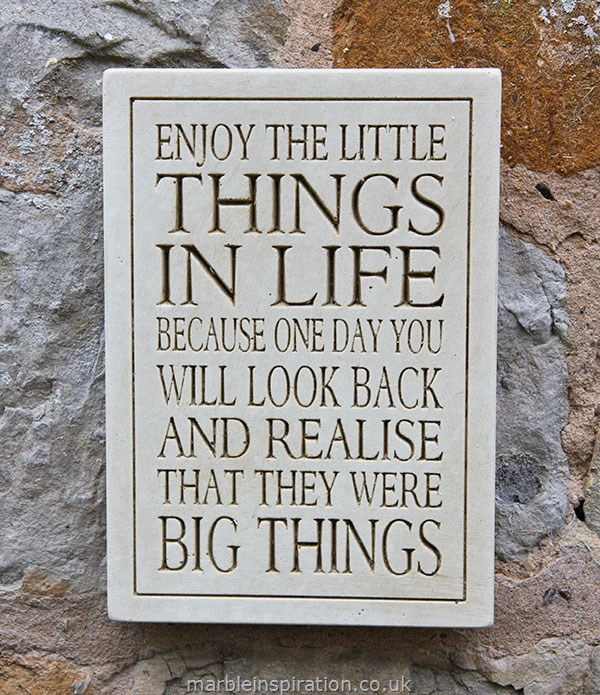 Garden Wall Plaques : Written Word Marble Plaques : Wall Sign 'Enjoy The Little Things In Life...'