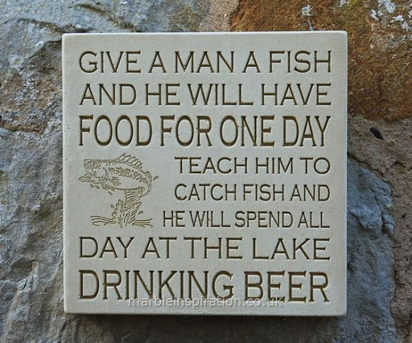 Garden Wall Plaques : Written Word Marble Plaques : Wall Plaque 'Give A Man A Fish....'