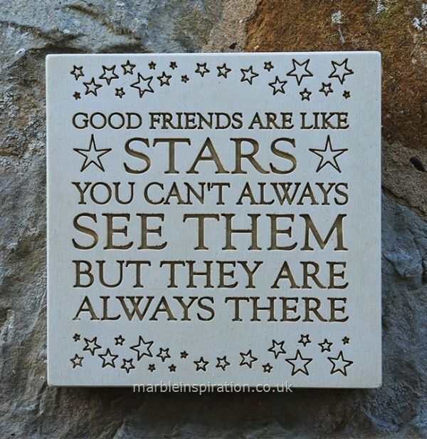 Garden Wall Plaques : Written Word Marble Plaques : Wall Plaque 'Good Friends Are Like Stars...'