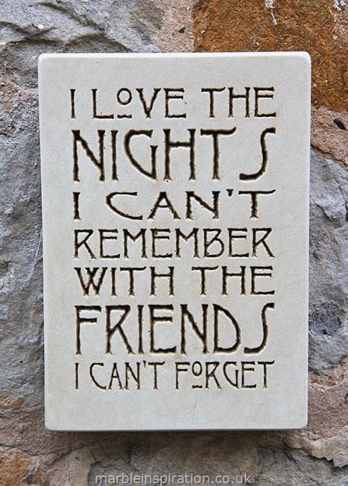 Wall Sign I Love The Nights I Cant Remember Garden