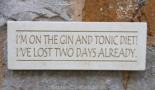 Garden Wall Plaques : Written Word Marble Plaques : Wall Plaque 'I'm On The Gin And Tonic Diet....'