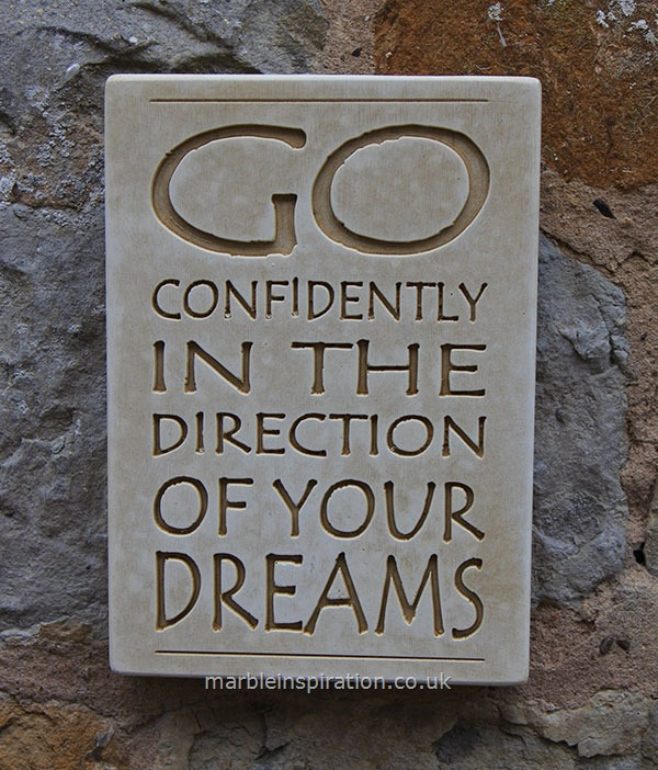 Garden Wall Plaques : Written Word Marble Plaques : Wall Sign 'Go Confidently...'