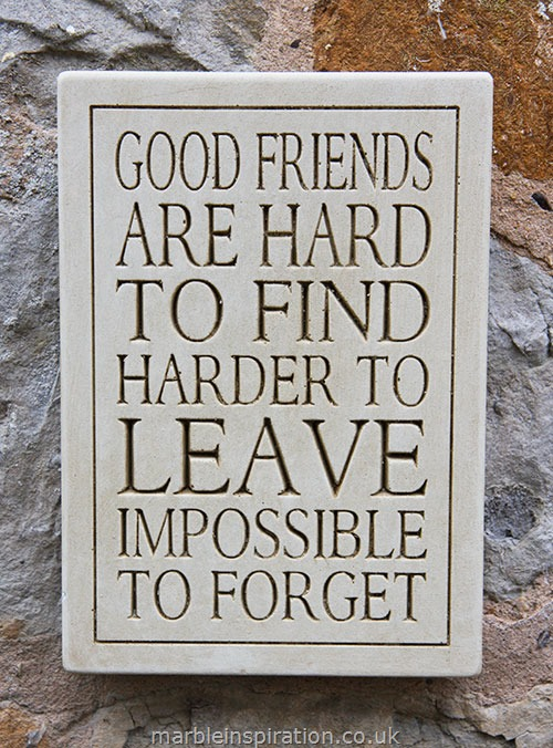 Friend Quote Plaque : Message plaque good friends are hard to find garden