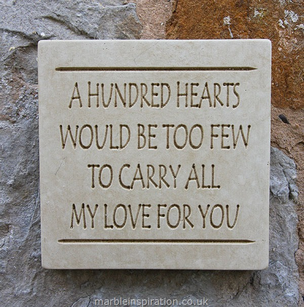 Garden Wall Plaques : Written Word Marble Plaques : Message of Love Plaque 'A Hundred Hearts...'