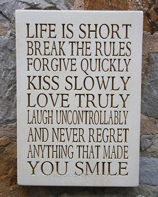 Garden Wall Plaques : Written Word Marble Plaques : Wall Sign 'Life Is Short, Break the Rules..'