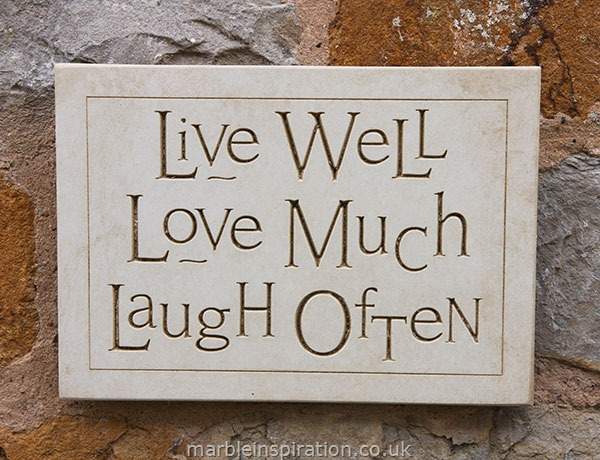 Garden Wall Plaques : Written Word Marble Plaques : Wall Sign 'Live Well Love Much Laugh Often'