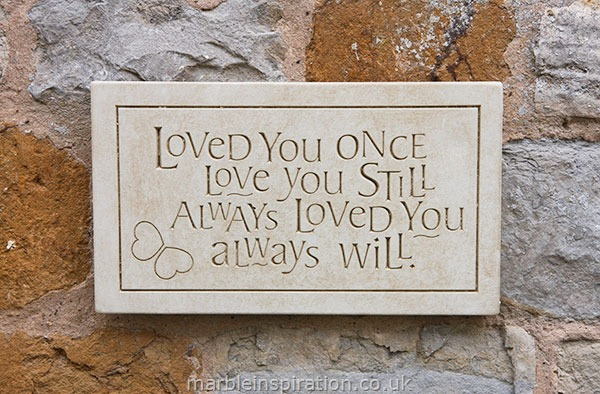 message wall plaque loved you once love you still garden wall