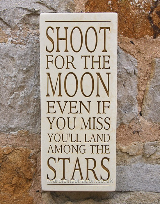 Garden Wall Plaques : Written Word Marble Plaques : Message Wall Plaque 'Shoot For the Moon...'