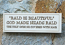 Wall Plaque Bald is Beautiful