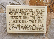 Wall Sign Always Remember Youre Braver Than You Believe...