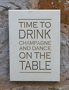 Wall Sign Time To Drink Champagne and Dance On The Table