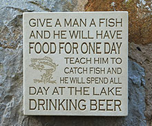 Wall Plaque Give A Man A Fish....