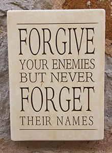 Wall Plaque Forgive Your Enemies...