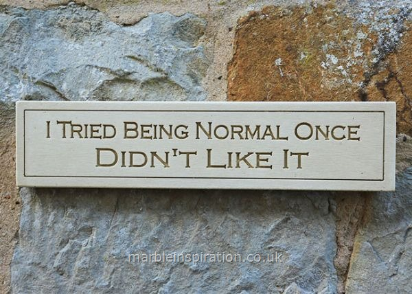 Wall Plaque 'I Tried Being Normal....'
