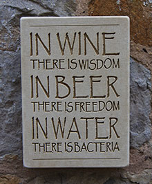 Wall Sign In Wine There Is Wisdom....
