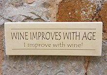 Wall Sign Wine Improves With Age...