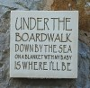 Wall Plaque 'Under the Boardwalk...'